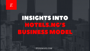 Insights into Hotels.ng's Business Model
