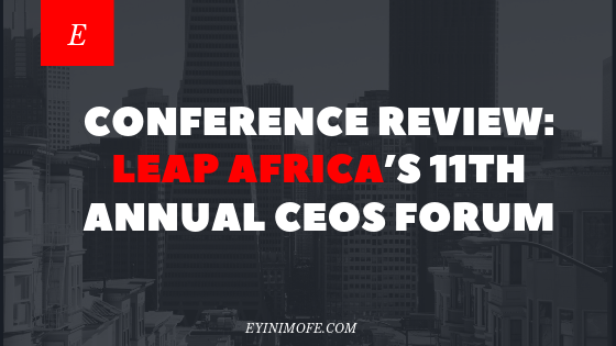Conference Review: Leap Africa's 11th annual CEOs forum